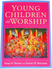 Young Children & Worship Book by Sonja Steward & Jerome Berryman
