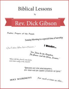 Biblical Lessons by Rev Dick Gibson